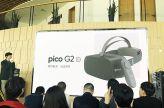 """""""看得更清,玩法更多"""" Pico G2 4K开启VR超清时代"""